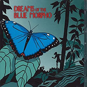 Dreams of the Blue Morpho Radio/TV Program