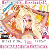 Pink Friday ... Roman Reloaded (Explicit Deluxe Version) [Explicit]
