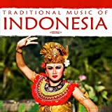 Traditional Music of Indonesia Indonesian Folk Troupe