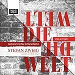 Die Welt von Gestern: Erinnerungen eines Europäers | Stefan Zweig