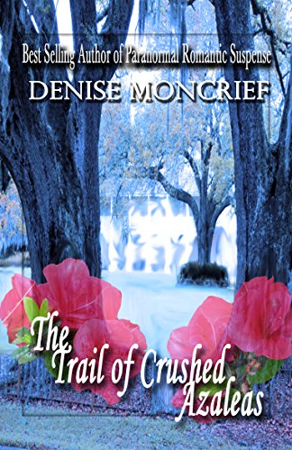 the-trail-of-crushed-azaleas-haunted-hearts-series-book-8