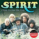 I Got a Line on You By Spirit (2004-07-06)