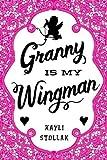 Granny Is My Wingman