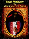 The Blackhearted Saint