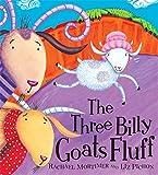 The Three Billy Goats Fluff. Rachael Mortimer and Liz Pichon