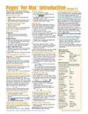 Pages for Mac Quick Reference Guide, version 5.5: Introduction (Cheat Sheet of Instructions, Tips & Shortcuts - Laminated Card)
