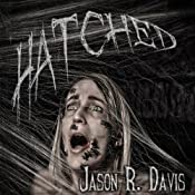 Hatched: Invisible Spiders, Volume 1 | Jason R Davis