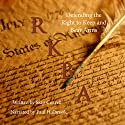 RKBA: Defending the Right to Keep and Bear Arms Audiobook by Skip Coryell Narrated by Paul Holbrook