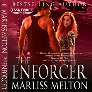 The Enforcer: Taskforce Series, Book 3 | [Marliss Melton]