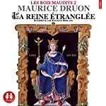 La reine étranglée (Les rois maudits 2)   Maurice Druon