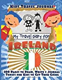 img - for Kids Travel Journal: My Travel Diary for Ireland book / textbook / text book
