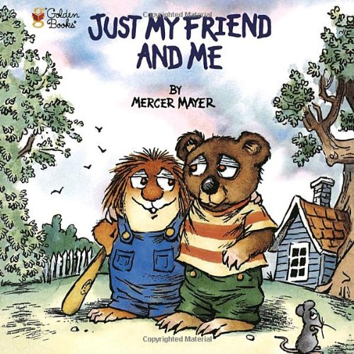 Just My Friend and Me (Little Critter) (Look-Look), Buch