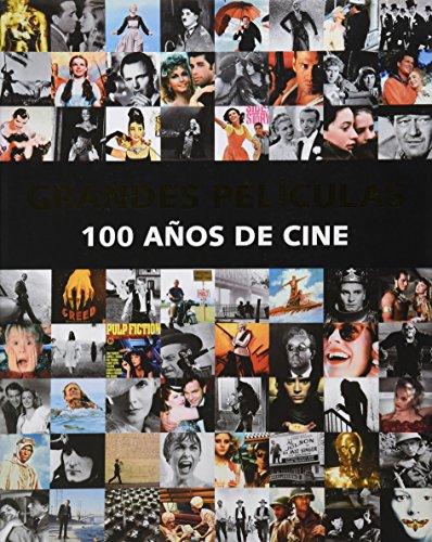 Grandes Películas. 100 Años De Cine