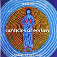 Von Bingen: Canticles of Ecstasy