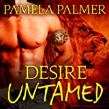 Desire Untamed: Feral Warriors Series, Book 1