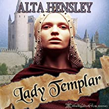 Lady Templar (       UNABRIDGED) by Alta Hensley Narrated by Hollie Jackson