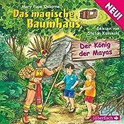 Der König der Mayas (Das magische Baumhaus 51) | Mary Pope Osborne