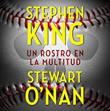 Un Rostro en la Multitud [A Face in the Crowd] (       UNABRIDGED) by Stephen King, Stewart O'Nan Narrated by Roger Pera