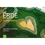 GEO: Die Erde von oben - 20 Jahre danach. Ein Bildband Erde mit brillanten Fotografien und Fakten zur nachhaltigen Entwicklung 20 Jahre nach dem ersten Weltgipfel zum Klimaschutz