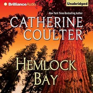Hemlock Bay: FBI Thriller, Book 6 | [Catherine Coulter]