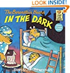 The Berenstain Bears in the Dark (Fir...