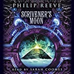 Scrivener's Moon   Philip Reeve