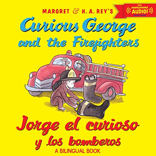 Jorge-el-curioso-y-los-bomberosCurious-George-and-the-Firefighters-bilingual-ed-wdownloadable-audio-Spanish-and-English-Edition