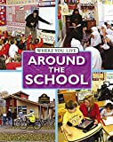 img - for Around the School (Where You Live) book / textbook / text book