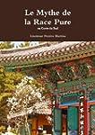 Le Mythe De La Race Pure En Coree Du Sud