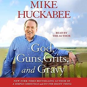 God, Guns, Grits, and Gravy Audiobook