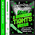 A Midsummer Tights Dream: Misadventures of Tallulah Casey, Book 2 Audiobook by Louise Rennison Narrated by Louise Rennison