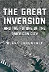 The Great Inversion and the Future of...