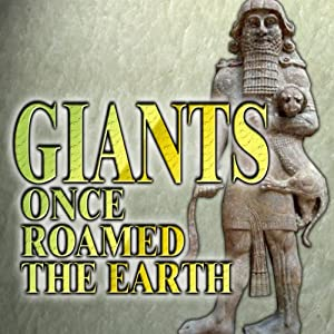 Giants Once Roamed the Earth | [Fritz Zimmerman]