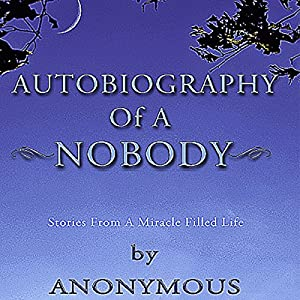Autobiography of a Nobody Audiobook