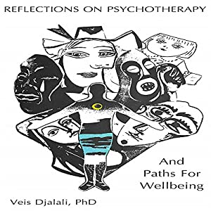 Reflections on Psychotherapy and Paths for Wellbeing Audiobook