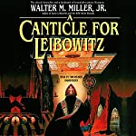 A Canticle for Leibowitz Audiobook by Walter M. Miller Narrated by Tom Weiner
