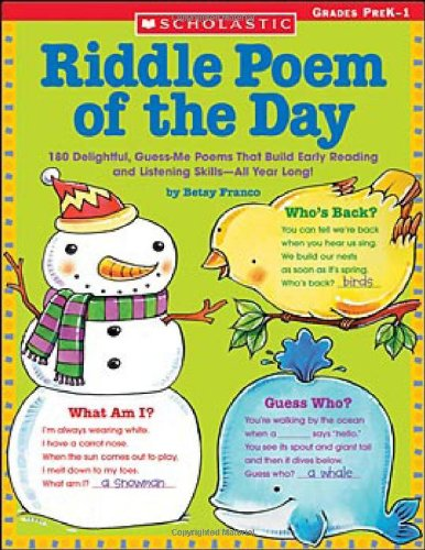Riddle Poem Of The Day: 180 Delightful, Guess-Me Poems That Build Early Reading And Listening Skills-All Year Long!
