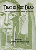 img - for That Is Not Dead book / textbook / text book