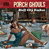 【ブラフ・シティ・ルッカス】Porch Ghoulsとジョニー・デップのバンド