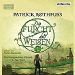 Die Furcht des Weisen 1 (Die Königsmörder-Chronik 2.1) | Patrick Rothfuss