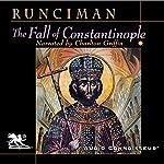 The Fall of Constantinople | Steven Runciman