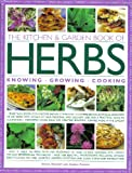 The Kitchen & Garden Book of Herbs: Knowing, Growing, Cooking.