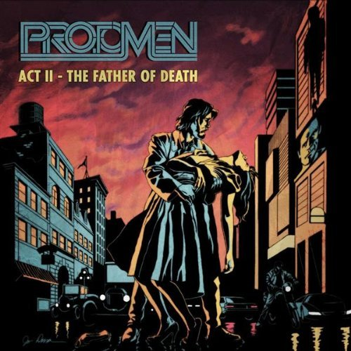 Act II - The Father of Death by The Protomen