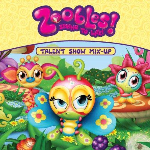Talent Show Mix-Up (Zoobles!)