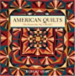 American Quilts: The Democratic Art, 1780-2007