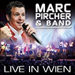 Marc Pircher & Band - Live in Wien