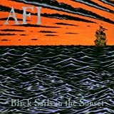 Black Sails In The Sunsetby A.F.I.