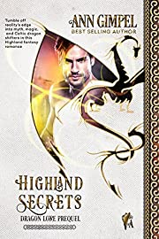 Highland Secrets: Highland Fantasy Romance (Dragon Lore Book 1)