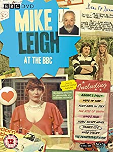 Mike Leigh at the BBC Collection: Six DVD set including Abigail's Party, Nuts in May, Four Days in July, The Kiss of Death, Who's Who, Home Sweet Home, Grown-Ups, Hard Labour, The Permissive Society [Import Region 2 PAL DVD]