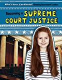 img - for Becoming a Supreme Court Justice (Who's Your Candidate? Choosing Government Leaders) book / textbook / text book